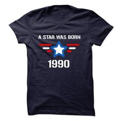 A Star was born 1990 T-Shirts, Hoodies. Get It Now ==► https://www.sunfrog.com/Birth-Years/A-Star-was-born-1990-T-Shirt.html?41382