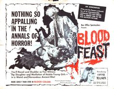 [ToHorror Film Festival – La recensione di Blood Feast, l'horror datato 1963 Horror Movie Posters, Horror Films, Film Posters, Cinema Posters, Herschell Gordon Lewis, Classic Horror Movies, 31 Days Of Halloween, Halloween Horror, Fun Size