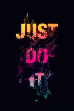 """""""Just Do It"""" is exactly what you need to do when you are faced with doubt and fear. Don't let neither deter you from accomplishing everythin... Nike Wallpaper, Cool Wallpaper, Wallpaper Quotes, Workout Wallpaper, Trendy Wallpaper, Black Wallpaper, Mobile Wallpaper, Nike Motivation, Nike Poster"""