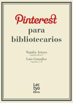 ¡Sube el nivel! Ideas y recursos para dominar Pinterest #libros #lectura #socialmedia #bibliotecas