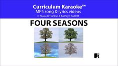 Seasons Song, Four Seasons, Classroom Whiteboard, Songs Website, Video L, Student Reading, Karaoke, Curriculum, Things To Think About