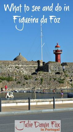 What to see and do in Figueira da Foz