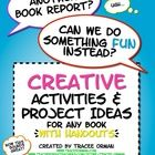 Creative Activities for ANY Novel or Short Story with Handouts - huge bundle with nearly 100 creative student activities and projects to replace the standard book report! Teaching Activities, Creative Activities, Teaching Reading, Classroom Activities, Teaching Tools, Teaching Ideas, Classroom Ideas, Reading Tips, Reading Homework