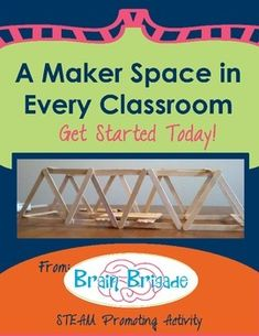 FREE download on how to create a Maker Space in Your Classroom. CCSS & STEAM Promoting Great for traditional classrooms, gifted and talented classes, and even for homeschools. Can be modified for K-8.