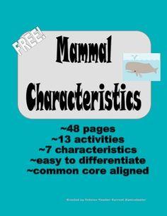 Mammal Characteristics Unit {common core standards} FREE!