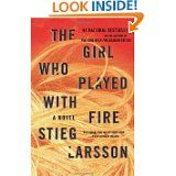 The Girl Who Played With Fire, Stieg Larsson.