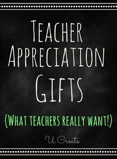 Teacher Appreciation Gifts that teachers REALLY want! Teachers share their favorite gifts!-- I'd have to agree with this cute things are fun but not practical to keep forever and ever :) Now I won't feel so guilty that my kids teachers get practical gifts and not something overly cutsie that will collect dust.