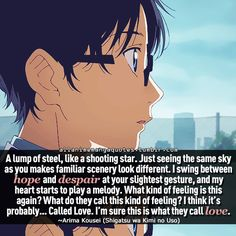 ARIMA KOUSEI QUOTE!!  I love Shigatsu wa Kimi no Uso and I will Kill whoever hates it