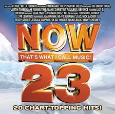 NOW 23. Featuring hits from Fergie, Nelly Furtado, Justin Timberlake, OK Go, Hinder and many more!