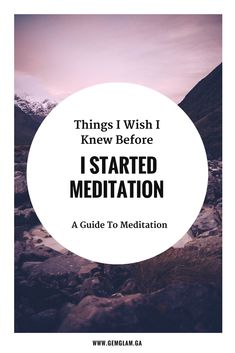 Things I Wish I Knew Before I Started Meditation   - The Ultimate Guide & Resources For Meditation    meditation // how to meditate //  meditate for beginners // meditate guide // meditation music// meditation video // mindful meditation // meditation room // meditation space // meditation pillow//meditation benefits // meditation techniques