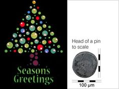 GLASGOW, Scotland, UK--Nantotechnology experts from the Scotland's University of Glasgow, led by Professor David Cumming, produced a Christmas card featuring a Christmas tree etched on a tiny piece of glass, which is is 200 micro-metres wide by 290 micro-metres tall , setting the world record for the Smallest Christmas card. Invisible to the naked eye, the World's Smallest Christmas Card is so small that 8,276 of them could fit on an area the size of a postage stamp.