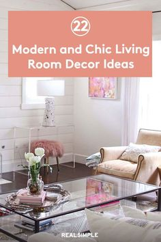 22 Modern Living Room Design Ideas | These are some of the best living room decorating ideas full of chic decorating and stylish concepts that are perfect for any home decor style. #realsimple #livingroomdecor #livingroomideas #details #homedecorinspo Chic Living Room, Living Room Modern, Living Room Designs, Living Room Decor, Real Simple, Home Decor Styles, Home Organization, Design Elements, Decorating Ideas