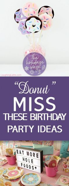 """""""Donut"""" Miss These Birthday Party Ideas