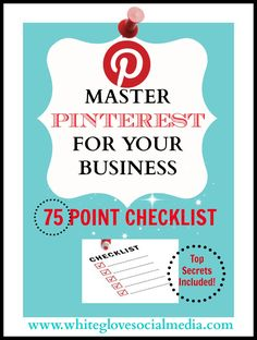 Pinterest marketing expert Anna Bennett shares tips for businesses: Use this checklist to supercharge your results on Pinterest. CLICK here to learn more http://www.whiteglovesocialmedia.com/social-media-marketing-for-your-business-75-point-checklist/#.Ua1Y1L9MIgo