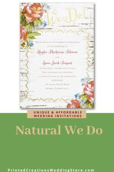 Natural We Do Invitation - Perfect for a rustic wedding with its wood grain and colorful floral design as well as touches of shiny gold foil.  Shop this design and many more rustic wedding invitations at www.PrintedCreationsWeddingStore.com.  #rusticwedding  #rusticweddinginvitations  #rusticweddinginvites  #rusticinvites  #rusticinvitations  #rusticinvitationswedding  #weddinginvitations  #invitationswedding #weddinginvites #inviteswedding