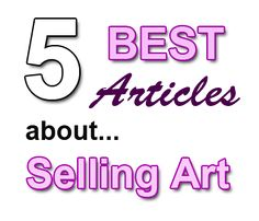 5 of our BEST Articles about Promoting and Selling Art Online | Artpromotivate