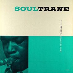 John Coltrane With Red Garland - Soultrane at Discogs Cool Album Covers, Album Cover Design, Music Covers, Lp Cover, Vinyl Cover, Cover Art, Swing Jazz, Red Garland, Classic Jazz