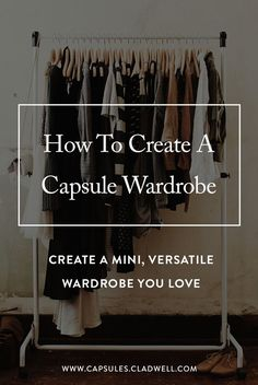 Capsules walks you through a step-by-step process to create a mini, versatile capsule wardrobe. Easy way to simplify your life.
