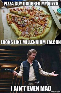 The funny pizza guy looks like a millennium hawk, who is not even mad - Star Wars ❤ - Star Wars Witze, Star Wars Jokes, Memes Br, Funny Memes, Starwars, Cuadros Star Wars, The Force Is Strong, Love Stars, Millennium Falcon