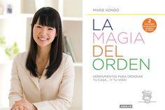 Entrevistamos a Marie Kondo,consultora organizacional, que nos enseña cómo aplicar su método La Magia del Orden y nos cuenta por qué causa furor en todo el mundo.