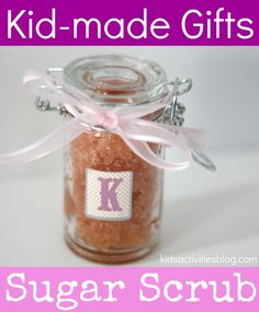 a simple sugar scrub that kids can help make to give as a gift