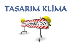 Tasarım Klima Powered By Murat Üresin