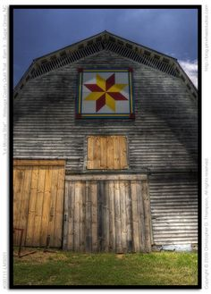 Barn quilt...gotta get me one of these for the barn