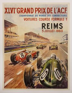 """Reims Grand Prix Formula 1 Racing Poster. 19"""" x 25"""". Vintage poster for the 1960 French Formula 1 Grand Prix motor race held at Reims-Gueux on July 3, 1960. Artwork by Jean des Gachons."""