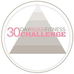 Lifetime access to the 30 Day Rider Fitness Challenge