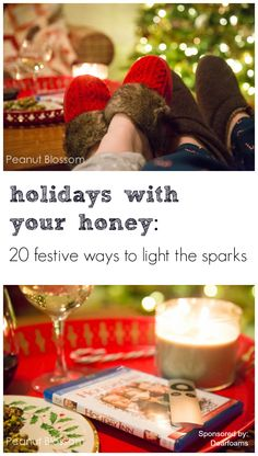 20 ways to light the sparks with your sweetie this holiday season: Christmas isn't just for kids! #ComfortAndJoy @Dearfoams