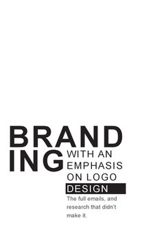 Branding Booklet (Give away with presentation  A Little booklet full of research I couldn't fit in my presentation.