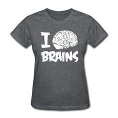 BRAINS! http   kreativeinkinder.spreadshirt.com  Team Shirts fe7b6c744