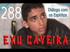 Diálogo 288 - Entidade: Exu Caveira - Médium: David Pereira