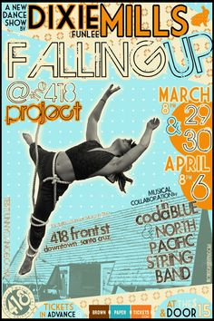 Santa Cruz, CA Seven fabulous local dancers join forces with the  North Pacific String Band and Coda in Blue  to bring you new dance and music featuring  50 feet of rope, 2 metal poles and a 70-pound fat suit. Click flyer for more >>