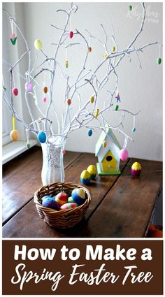 DIY Spring Easter tree. Add a rustic touch to your spring home decor with an Easter tree made out of real branches. An easy Easter craft that makes a beautiful centerpiece. Decorate the tree with the kids for a fun family activity. An Easter tree also makes a perfect addition to a spring nature table.