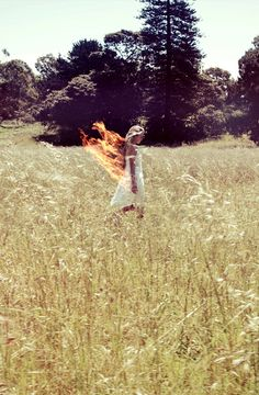 ...She was walking and she was on fire...
