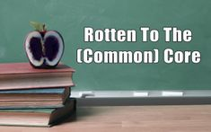 Common Core and Eroding Education – an extensive excerpt for concerned citizens | David Fiorazo