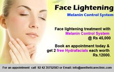 Face lightening with Melanin Control System @ Rs Book an appointment today & get 2 Hydrafacials FREE Face Lightening, Laser Clinics, Laser Surgery, Skin Specialist, Control System, Cosmetology, Appointments, Face And Body, Good Skin