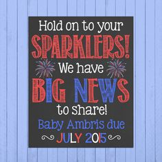 Fourth of July Pregnancy Announcement Chalkboard Poster Printable // Sparkler // Pregnancy Reveal Photo Prop // Expecting // Firecracker by PersonalizedChalk on Etsy