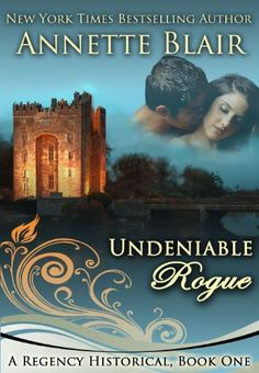 Editor's Note: A lovely woman and a seductive rogue meet in a flair of passion in UNDENIABLE ROUGE.  #free #ebook #Romance