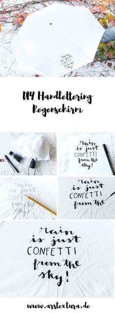 DIY Regenschirm - DIY umbrella - Rain is just confetti from the sky - Handlettering