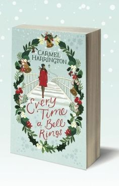 Carmel Harrington's Book: Every Time a Bell Rings