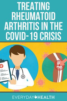 The American College of Rheumatology releases preliminary advice for doctors treating people with rheumatic disease during the coronavirus crisis, urging patients work with doctors.