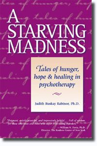 A Starving Madness by Judith Ruskay Rabinor, PhD