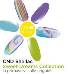 "Campagna: CND Shellac ""Sweet Dreams Collection"" P/E 2013  CND: www.cndshellac.it"