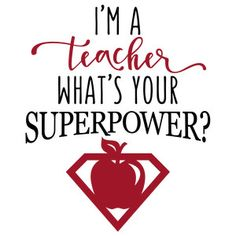 Silhouette Design Store - View Design i'm a teacher superpower phrase Teacher Signs, Teacher Humor, Your Teacher, Teacher Survival, Survival Kits, Leadership Quotes, Education Quotes, Superhero Teacher, High School Counseling