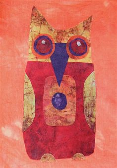'Red Owl' (batik fabric collage) by Michelle Knight Red Owl, Whimsical Owl, Scarf Ideas, Silk Art, Ten, Collage Art, Fiber Art, Animal Pictures, Stamping