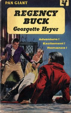 """""""Todays goals: - adventure - excitement - romance Regency Buck by Georgette Heyer. Good Books, Books To Read, My Books, Georgette Heyer, Book Cover Art, Book Covers, Historical Romance, Book Authors, Pulp Fiction"""