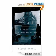 Amazon.com: Down and Out in Paris and London eBook: George Orwell: Books