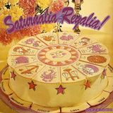 Saturnalia Regalia! [CD]